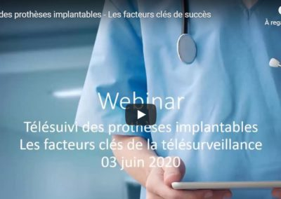 June, 3rd – Webinar #1 Patient Remote Monitoring : key success factors 2020